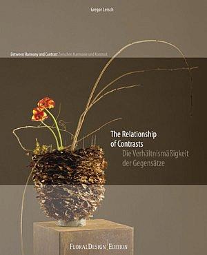 floristik fachbücher gregor lersch die verhaltnismassigkeit der gegensatze blumbinden fleur kreativ magazine für floristen