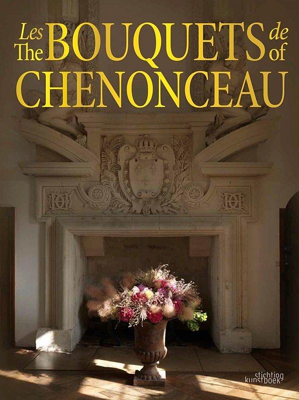 LES BOUQUETS DE CHENONCEAU Jean Francois Boucher Odent stichting kunstboek boutique de livre fleur creatif fleurbookshop.com
