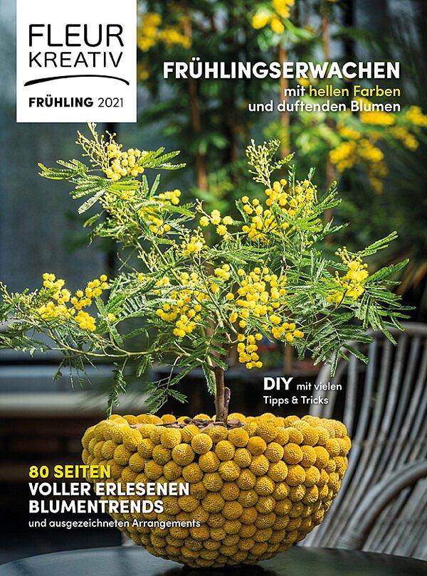 Fleur Kreativ - Fruhling 2021. Das neue Fleur Kreativ Magazin ist da! Mit 80 Seiten voller erlesenen Blumentrends und DIY's mit vielen Tipps & Tricks.