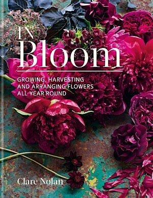 Neu in der Fleur Kreativ Buchhandlung: In Bloom, Blumen züchten, pflücken und arrangieren, das ganze Jahr über.