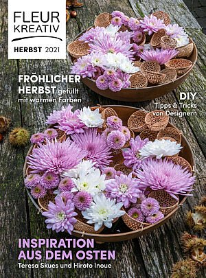 Die neue Ausgabe von Fleur Kreativ ist jetzt erhältlich! Auch in Fleur Kreativ Herbst finden Sie viele Ideen für Blumenarrangements.